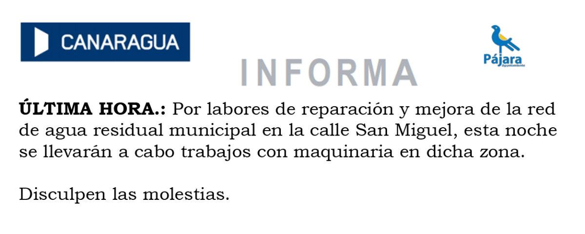 Esta noche se llevarán a cabo trabajos con maquinaria en la zona de la calle San Miguel