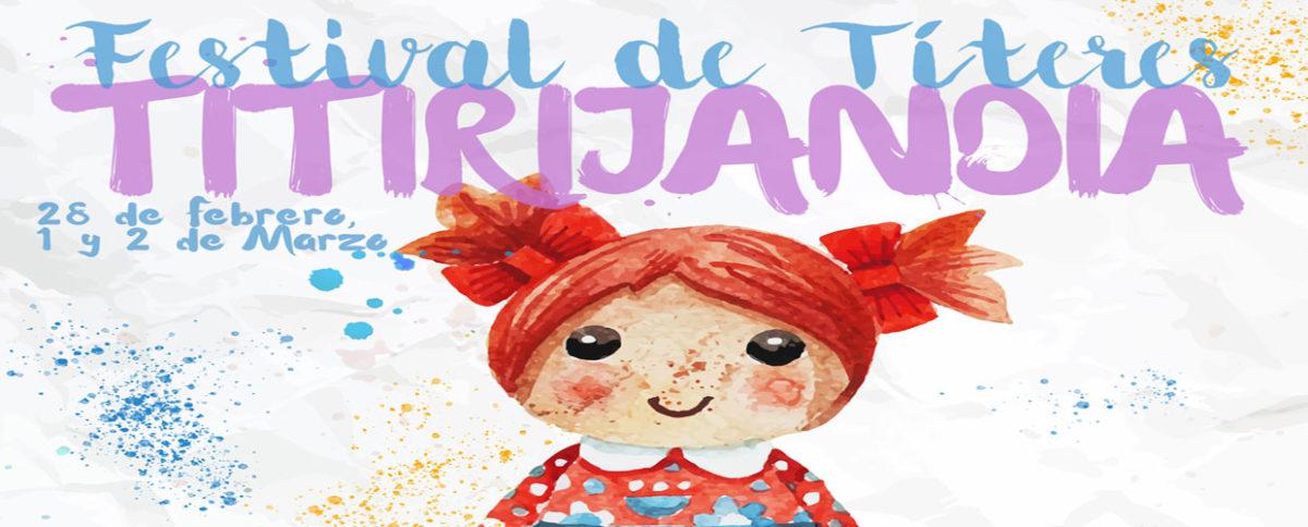 "Festival de Títeres ""Titirijandia"""