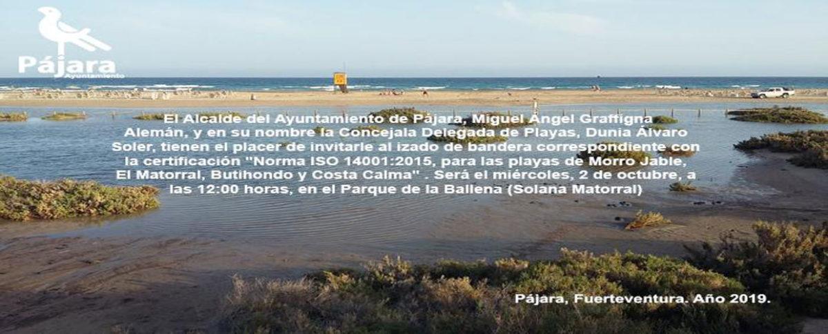 """Izado Banderas Certificación """"Norma ISO 14001:2015, para las playas de Morro Jable, El Matorral, Butihondo y Costa Calma""""."""